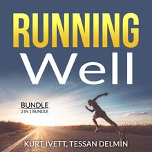 Running Well Bundle, 2 in 1 Bundle: Running Made Easy, Happy Runner