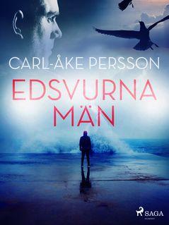 Edsvurna män - Carl-Åke Persson