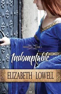 Indomptable - Elizabeth Lowell
