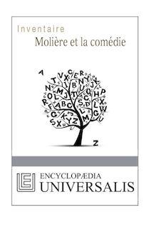 Molière et la comédie (Les Inventaires d