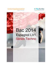 Corrigé bac 2014 - Séries techno - LV1 espagnol