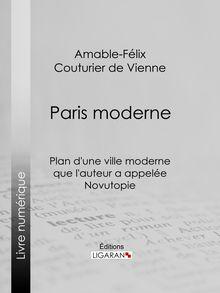 Paris moderne de Amable-Félix Couturier de Vienne, Ligaran - fiche descriptive