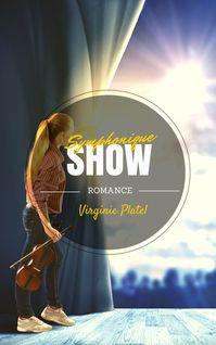 Symphonique show - Virginie Platel
