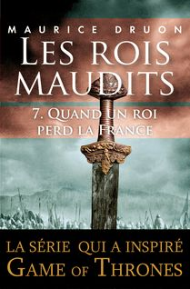 Les rois maudits - Tome 7 - Maurice DRUON