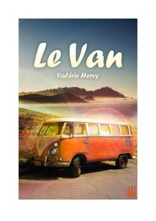 Lire Le Van de Valérie HERVY