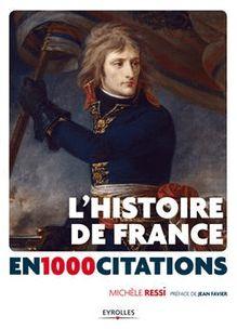 L'Histoire de France en 1000 citations de Ressi Michèle - fiche descriptive