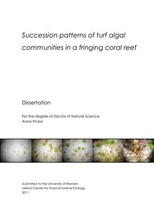 Succession patterns of turf algal communities in a fringing coral reef [Elektronische Ressource] / Anna Fricke
