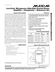 General Description The MAX4373 MAX4374 MAX4375 low cost micropow er high side current sense supervisors contain a high side current sense amplifier bandgap reference and comparator with latching output They feature a voltage output that eliminates the need for gain setting resistors making them ideal for today