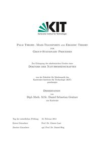 Palm theory, mass transports and ergodic theory for group-stationary processes [Elektronische Ressource] / von Daniel Sebastian Gentner