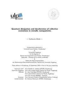 Quantum dissipation and decoherence of collective excitations in metallic nanoparticles [Elektronische Ressource] / Guillaume Weick