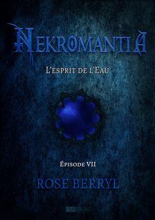 Nekromantia [Saison 1 - Épisode 7] - Rose Berryl