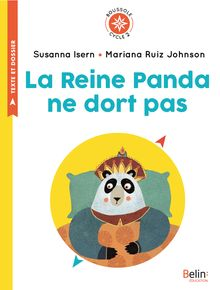 La Reine Panda ne dort pas de Susanna Isern, Mariana Ruiz - fiche descriptive