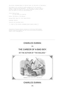 "Charles Duran - Or, The Career of a Bad Boy - By the author of ""The Waldos"""