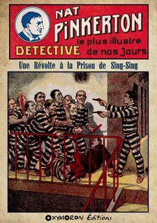 Nat Pinkerton - Une Révolte à la Prison de Sing-Sing - Auteur Inconnu