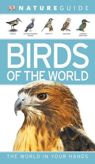 Nature Guide Birds of the World