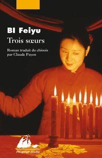 Trois soeurs - Claude PAYEN, Feiyu BI