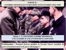 La seconde guerre mondiale, une guerre d'anéantissement (1939-1945) - histoire 3e