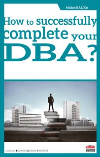 How to successfully complete your DBA? - Michel Kalika