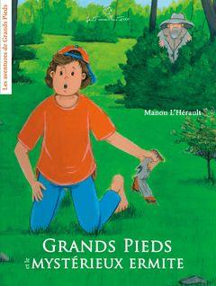 Grands Pieds et le mystérieux ermite - Manon L