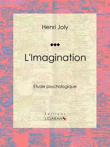 L'Imagination de Delaunay, Henri Joly, Massard - fiche descriptive