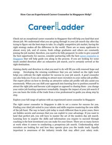 How Can an Experienced Career Counselor in Singapore Help?
