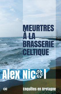 Meurtres à la brasserie celtique de Alex Nicol - fiche descriptive