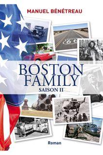 BOSTON FAMILY SAISON 2 - Manuel Bénétreau