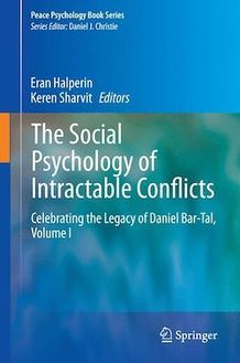 The Social Psychology of Intractable Conflicts