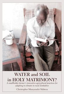 Water and Soil in Holy Matrimony?