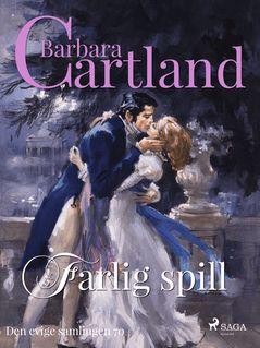 Farlig spill - Turid Getz, Barbara Cartland