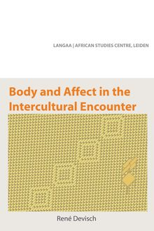 Body and Affect in the Intercultural Encounter