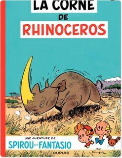 Spirou et Fantasio - Tome 6 - LA CORNE DU RHINOCEROS - Franquin