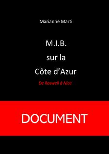 M.I.B. sur la Côte d