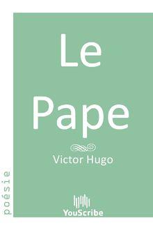 Lire Le Pape de Victor Hugo