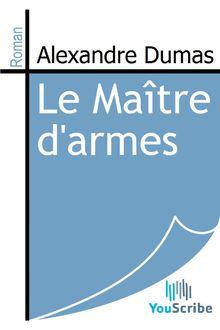Le Maître d'armes de Alexandre Dumas - fiche descriptive