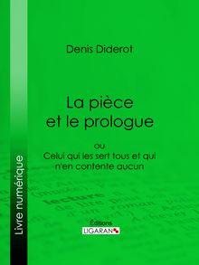 La Pièce et le prologue de Denis Diderot, Ligaran - fiche descriptive