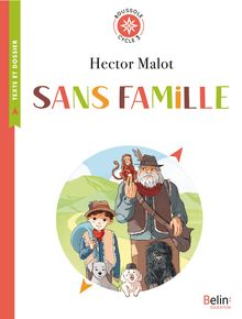 Lire Sans famille de Manon Textoris, Hector Malot