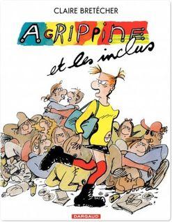 Agrippine - Tome 5 - Agrippine et les inclus