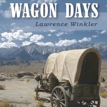 Wagon Days