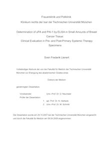 Determination of uPA and PAI-1 by ELISA in small amounts of breast cancer tissue [Elektronische Ressource] : clinical evaluation in pre- and post-primary systemic therapy specimens / Sven Frederik Lienert