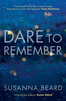 Dare to Remember: 'Intriguing and gripping', a psychological thriller that will bring you to the edge of your seat…