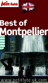 Lire Best of Montpellier 2015 (avec photos et avis des lecteurs) de Dominique Auzias, Jean-Paul Labourdette