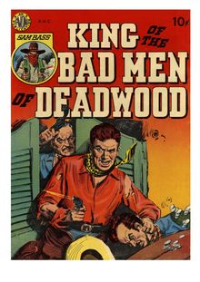 King of the Bad Men of Deadwood (inc)