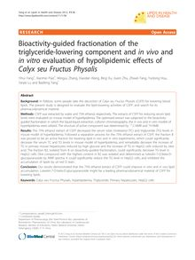 Bioactivity-guided fractionation of the triglyceride-lowering component and in vivoand in vitroevaluation of hypolipidemic effects of Calyx seu Fructus Physalis