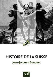 Histoire de la Suisse de Jean-Jacques Bouquet - fiche descriptive