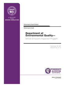 Department of Environmental Quality - Vehicle Emissions Inspection  Program Performance Audit  #07-12