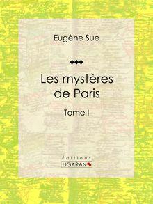 Les mystères de Paris de Ligaran, Eugène Sue - fiche descriptive