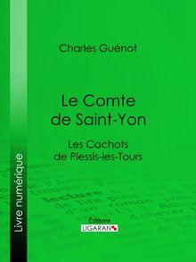 Le Comte de Saint-Yon de Charles Guénot, Ligaran - fiche descriptive