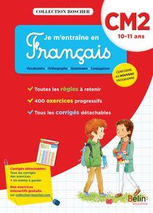 Je m'entraîne en français CM2 - Cahier