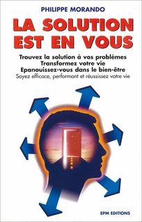 La solution est en vous - Philippe Morando